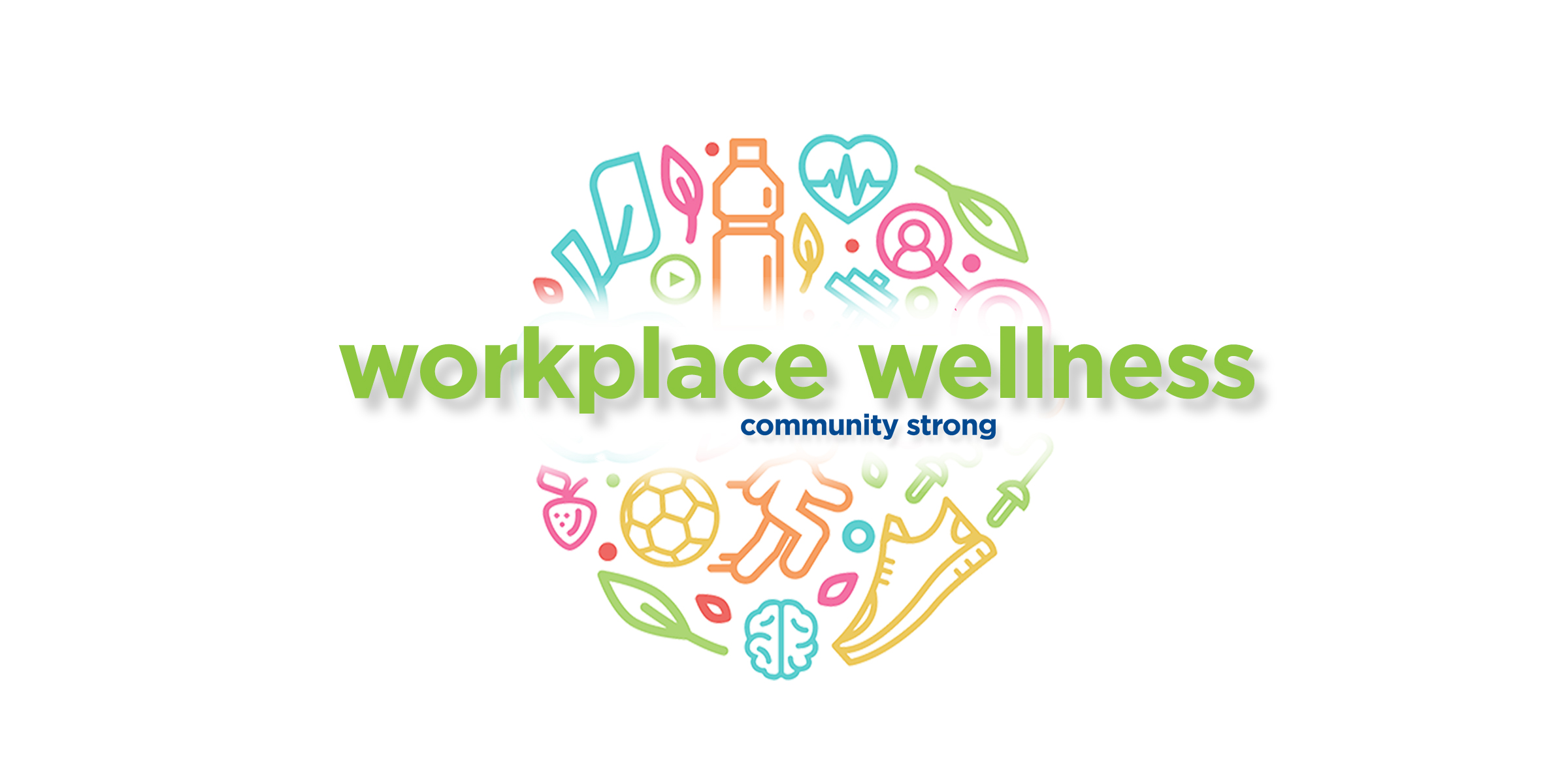 Workplace Wellness Summit – Day of Events Volunteers
