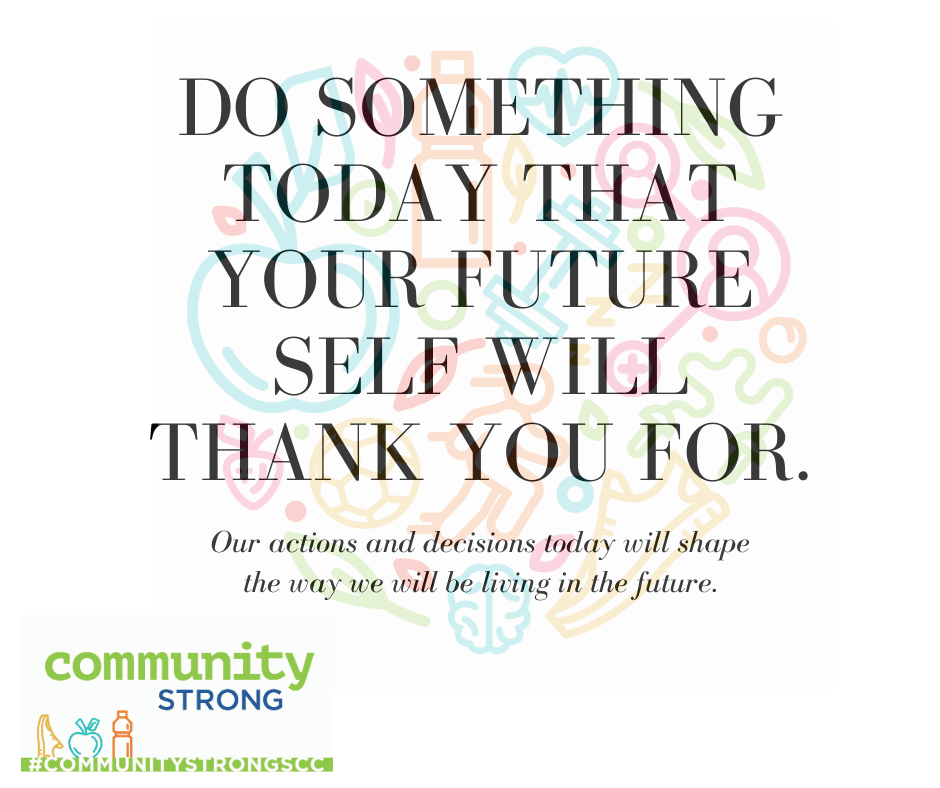 How will your future self thank you?