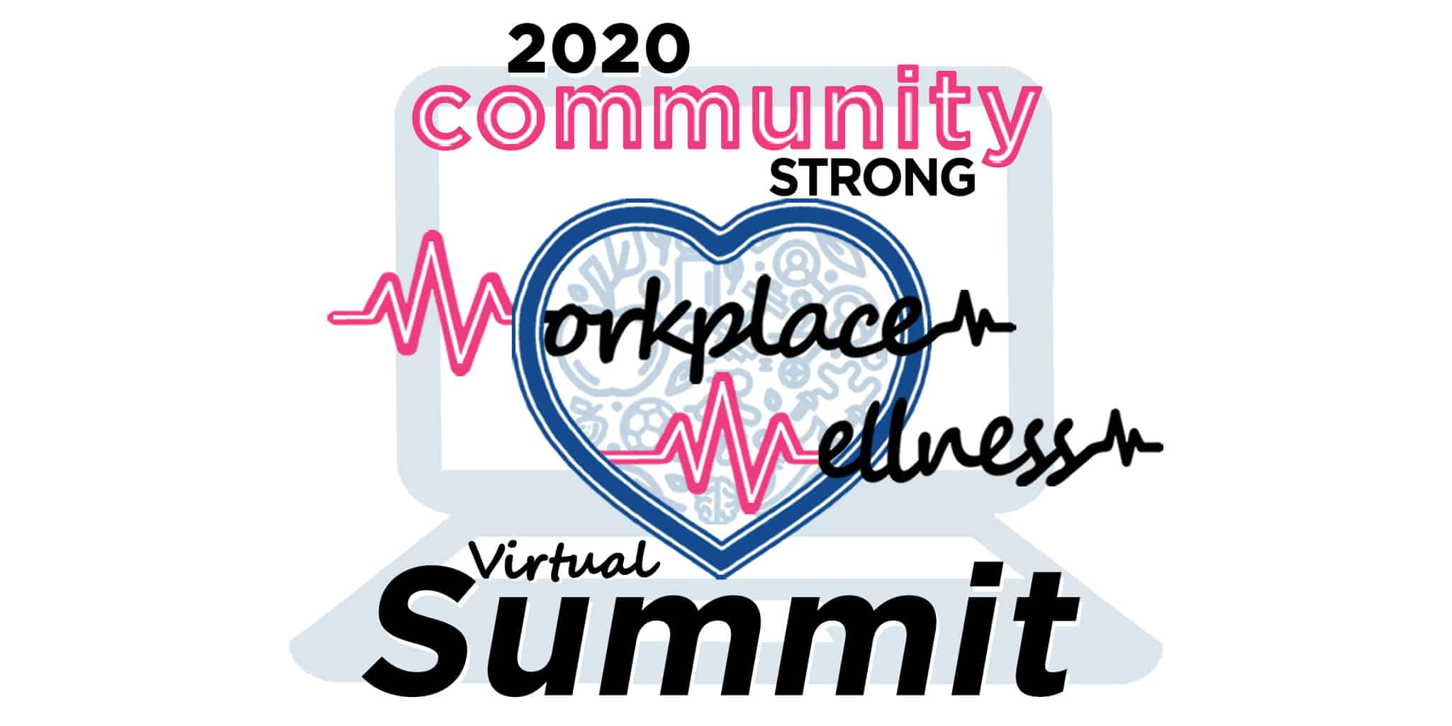 Community Strong<br>Workplace Wellness<br>Exhibit Hall 2020